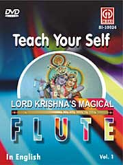 TEACH YOURSELF LORD KRISHNA'S MAGICAL FLUTE Vol. 1