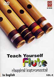 TEACH YOURSELF LORD KRISHNA'S MAGICAL FLUTE Vol. 3